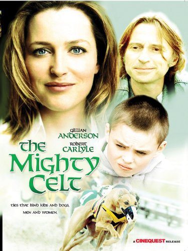 """The Mighty Celt"" Feature Film  Starring Robert Carlyle, Gillian Anderson, Ken Stott. Written and Directed by Pearse Elliott. Produced by Robert Walpole, Paddy Breathnach.Treasure Films (c)"